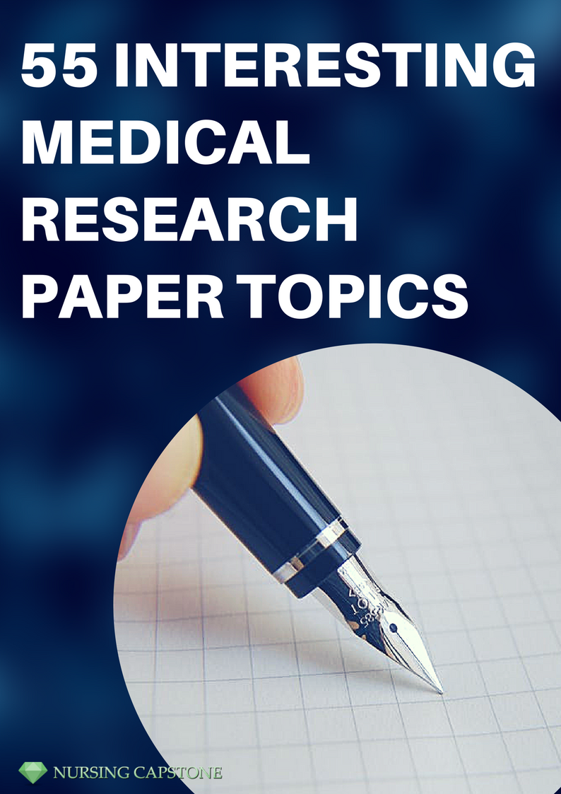 good medical research paper topics