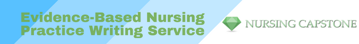 evidence based nursing practice writing service
