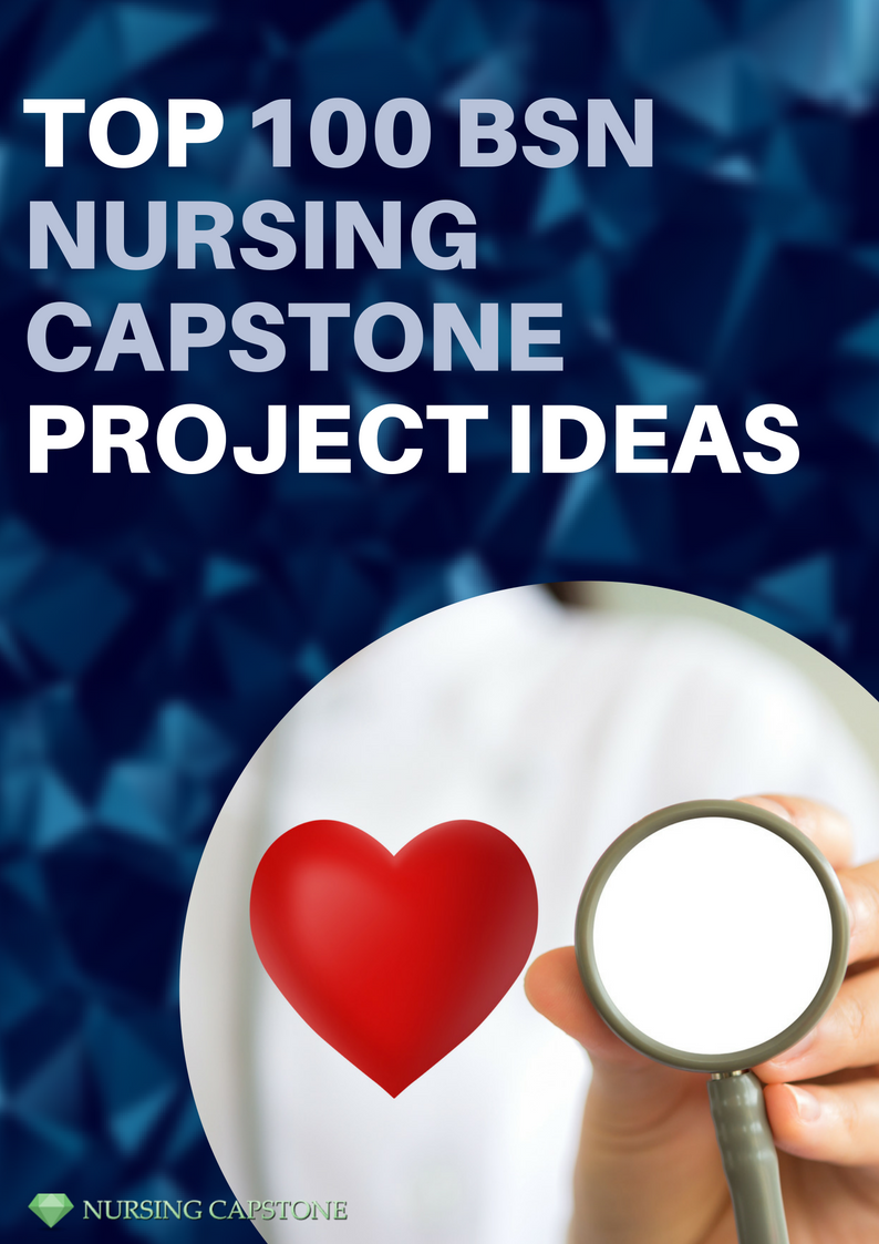 professional bsn nursing capstone project topics